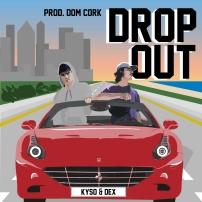 Kyso 'Dropout' Artwork FINAL
